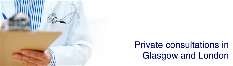 Private consultations in Glasgow and London
